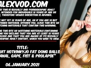 Gold suit Hotkinkyjo with fat dong balls deep anal, gape, fist & prolapse